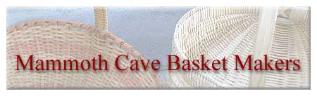 Mammoth Cave Basket Makers